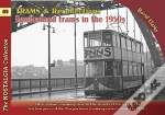 Trams & Recollections: Sunderland Trams In The 1950s
