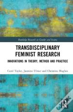 Transdisciplinary Feminist Research