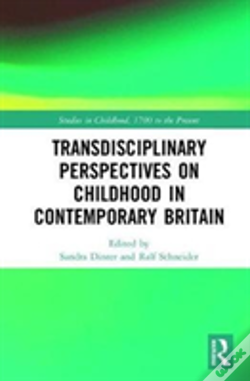 Wook.pt - Transdisciplinary Perspectives On Childhood In Contemporary Britain