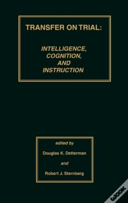 Wook.pt - Transfer On Trial: Intelligence, Cognition And Instruction