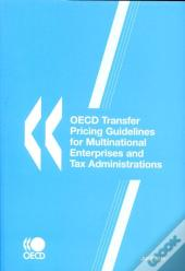 Transfer Pricing Guidelines For Multinational Enterprises And Tax Administrations