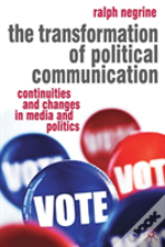 Transformation Of Political Communication
