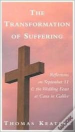 Transformation Of Suffering