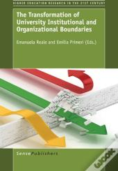 Transformation Of University Institutional And Organizational Boundaries