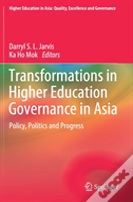 Transformations In Higher Education Governance In Asia