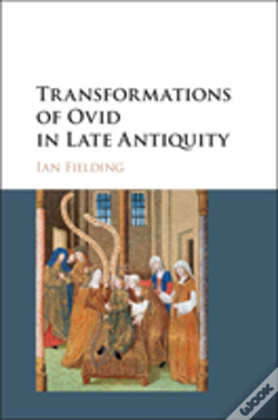 Wook.pt - Transformations Of Ovid In Late Antiquity