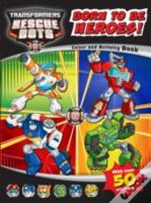 Transformers Rescue Bots Born Heroes Colouring & Activity