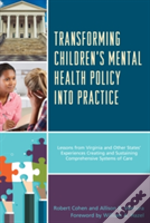 Transforming Children'S Mental Health Policy Into Practice