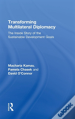 Transforming Multilateral Diplomacy