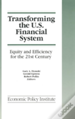 Transforming The U.S. Financial System