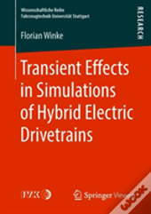Transient Effects In Simulations Of Hybrid Electric Drivetrains