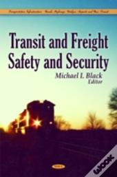Transit & Freight Safety & Security