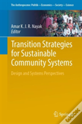 Transition Strategies For Sustainable Community Systems