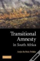 Transitional Amnesty In South Africa