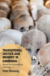 Transitional Justice And Memory In Cambodia