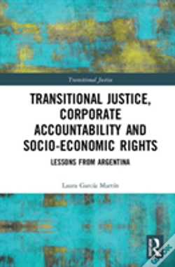 Wook.pt - Transitional Justice, Corporate Accountability And Socio-Economic Rights