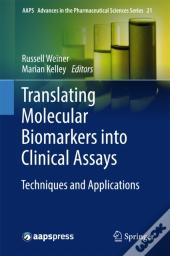 Translating Molecular Biomarkers Into Clinical Assays
