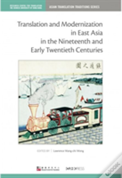 Wook.pt - Translation And Modernization In East Asia In The Nineteenth And Early Twentieth Centuries
