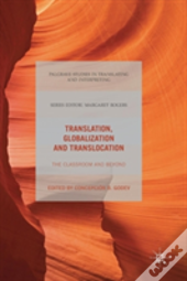 Translation, Globalization And Translocation