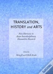 Translation, History And Arts