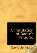 Translation Of Dante'S Paradiso