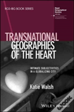 Transnational Geographies Of The Heart