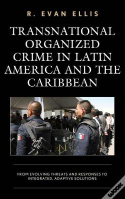 Wook.pt - Transnational Organized Crime In Latin America And The Caribbean