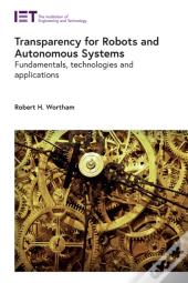 Transparency For Robots And Autonomous Systems