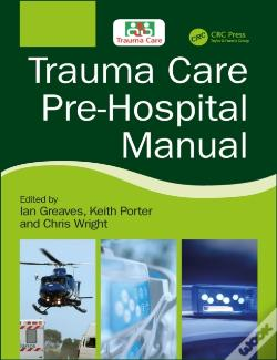 Wook.pt - Trauma Care Pre-Hospital Manual
