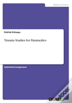 Trauma Studies For Paramedics