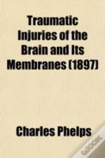 Traumatic Injuries Of The Brain And Its