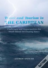 Travel And Tourism In The Caribbean