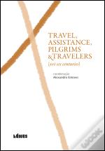 Travel, Assistance, Pilgrims & Travelers
