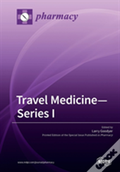 Travel Medicine-Series I