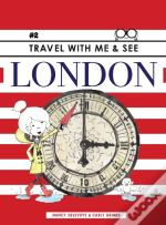 Travel With Me & See London