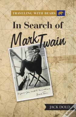 Wook.pt - Traveling With Bears: In Search Of Mark Twain