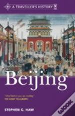 TRAVELLER'S HISTORY OF BEIJING