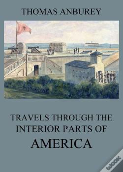 Wook.pt - Travels Through The Interior Parts Of America