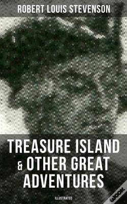 Wook.pt - Treasure Island & Other Great Adventures (Illustrated)
