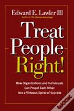 Treat People Right!
