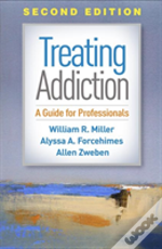 Treating Addiction, Second Edition