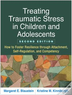 Wook.pt - Treating Traumatic Stress In Children And Adolescents, Second Edition