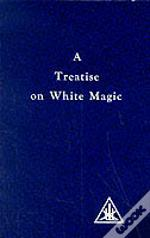 Treatise On White Magic