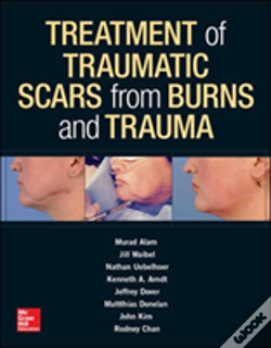 Wook.pt - Treatment Of Traumatic Scars From Burns And Trauma