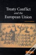 Treaty Conflict And The European Union