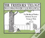 Treehorn Trilogy The Shrinking Of Treehorn, Treehorn S Treasure, And Treehorn S Wish