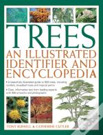 Trees: An Illustrated Identifier And Encyclopedia