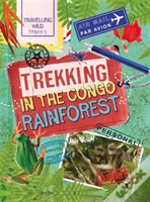 Trekking In The Congo Rainforest
