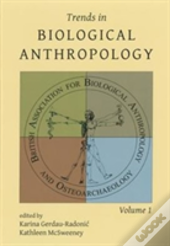 Trends In Biological Anthropology 1
