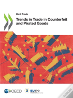 Wook.pt - Trends In Trade In Counterfeit And Pirated Goods